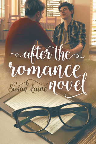 Recent Release Review: After the Romance Novel (Before...and After #1) by Susan Laine