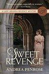Sweet Revenge (A Lady Arianna Regency Mystery #1)