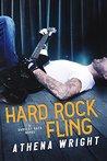 Hard Rock Fling by Athena Wright