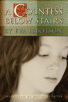 A Countess Below Stairs by Eva Ibbotson