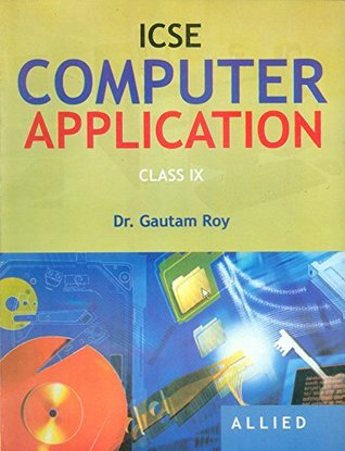 ICSE Computer Application (For Class 9)