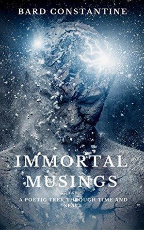 Immortal Musings