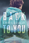 Back to You by Chris Scully