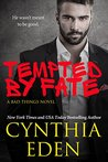 Tempted By Fate (Bad Things, #6)