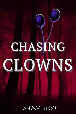 Chasing Clowns (Girl Clown Hatchet Suspense Series Book 2)