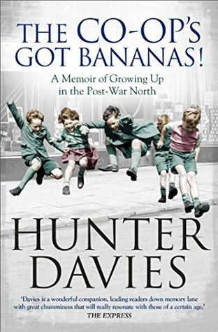 The Co Ops Got Bananas A Memoir Of Growing Up In The Post War