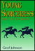 Young Sorceress Book 2: The...