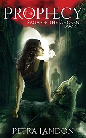 The Prophecy (Saga of the Chosen, #1)