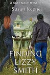 Finding Lizzy Smith: A Kate Nash Mystery (Kate Nash Mysteries Book 1)