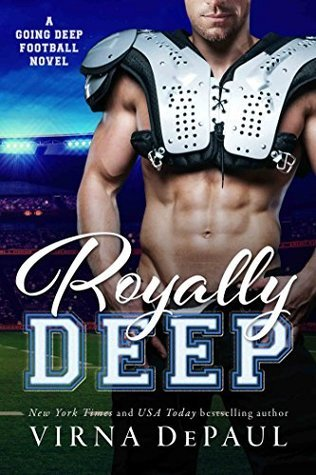 Royally Deep (Going Deep Book 2)