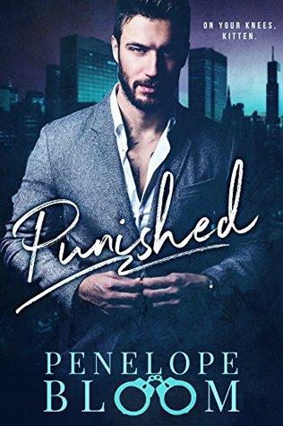 Punished - A Dark Billionaire Romance