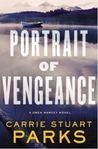 Portrait of Vengeance by Carrie Stuart Parks