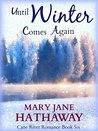Until Winter Comes Again (Men of Cane River, #6)