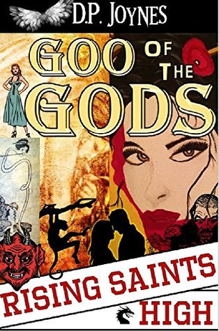 Goo of the Gods: Rising Saints High