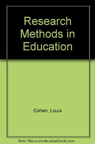 Research Methods in Education (1st Edition)