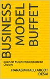 Business Model Buffet: Business Model Implementation Choices