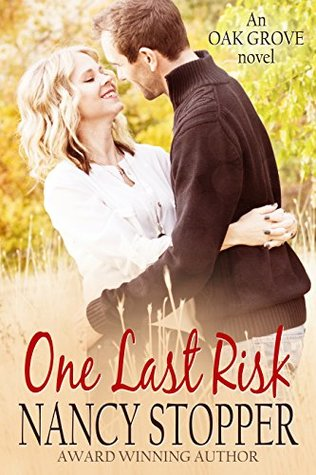 One Last Risk (Oak Grove Series book 1)