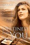 Destined for You (Danielle Grant #2)