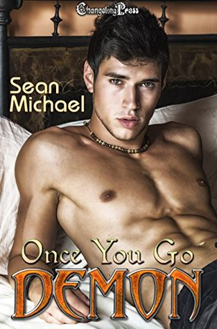 Recent Release Review:  Once You Go Demon by Sean Michael