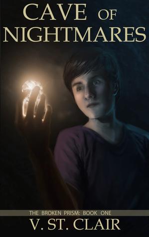 Cave of Nightmares (The Broken Prism, #1)