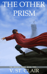 The Other Prism (The Broken Prism, #2)