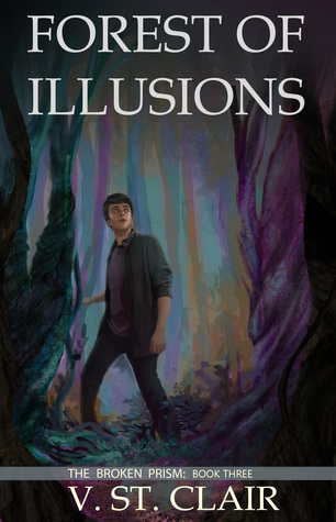 Forest of Illusions (The Broken Prism, #3)