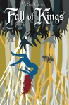 Fall of Kings by V. St. Clair