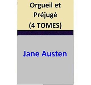 Orgueil et Préjugé (4 TOMES)