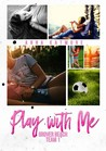 Play With Me (Grover Beach Team, #1)