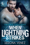 When Lightning Strikes (Credence Curse, #2)