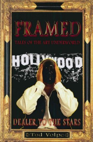 Framed: Tales Of The Art Underworld