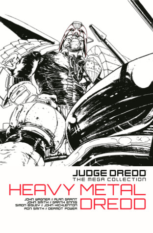 Heavy Metal Dredd (Judge Dredd The Mega Collection, #73)