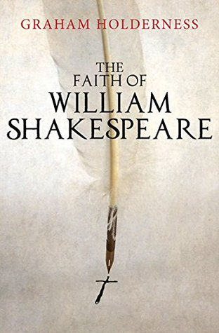 The Faith of William Shakespeare