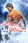 Prowlers & Growlers: A Paranormal Romance & Urban Fantasy Collection of Alpha Vampires, Werewolves, Dragon Shifters, and More!