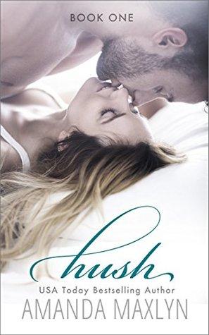 Hush by Amanda Maxlyn
