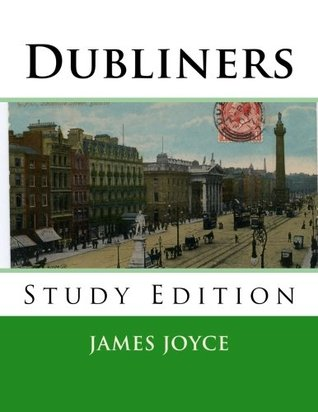 Dubliners: Study Edition