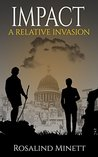 Impact (A Relative Invasion #3)