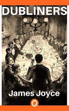 Dubliners: James Joyce - Illustrated