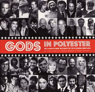 Gods In Polyester Or, A Survivor's Account Of 70s Cinema Obscura