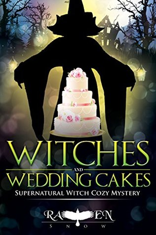 """Witches and Wedding Cakes (Harper """"Foxxy"""" Beck #9)"""