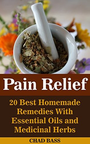 Pain Relief: 20 Best Homemade Remedies With Essential Oils