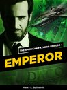 Emperor (The American Fathers, #4)