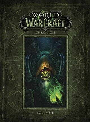 World of Warcraft Chronicle Volume 2(World of Warcraft: Chronicle 2)