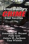 Lowcountry Crime: Four Novellas
