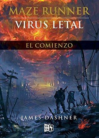 Virus letal - El comienzo (renovación) (Maze Runner)