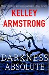 A Darkness Absolute (Rockton, #2)