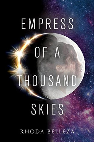 Empress of a Thousand Skies (Empress of a Thousand Skies #1)