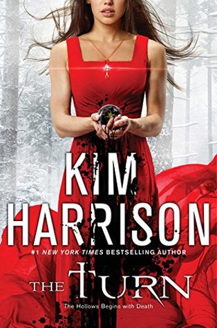 Book Review: The Turn: The Hollows Begins with Death by Kim Harrison
