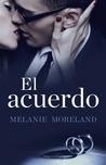 El acuerdo by Melanie Moreland