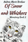 Of Snow and Whiskers (Werestory, #2)